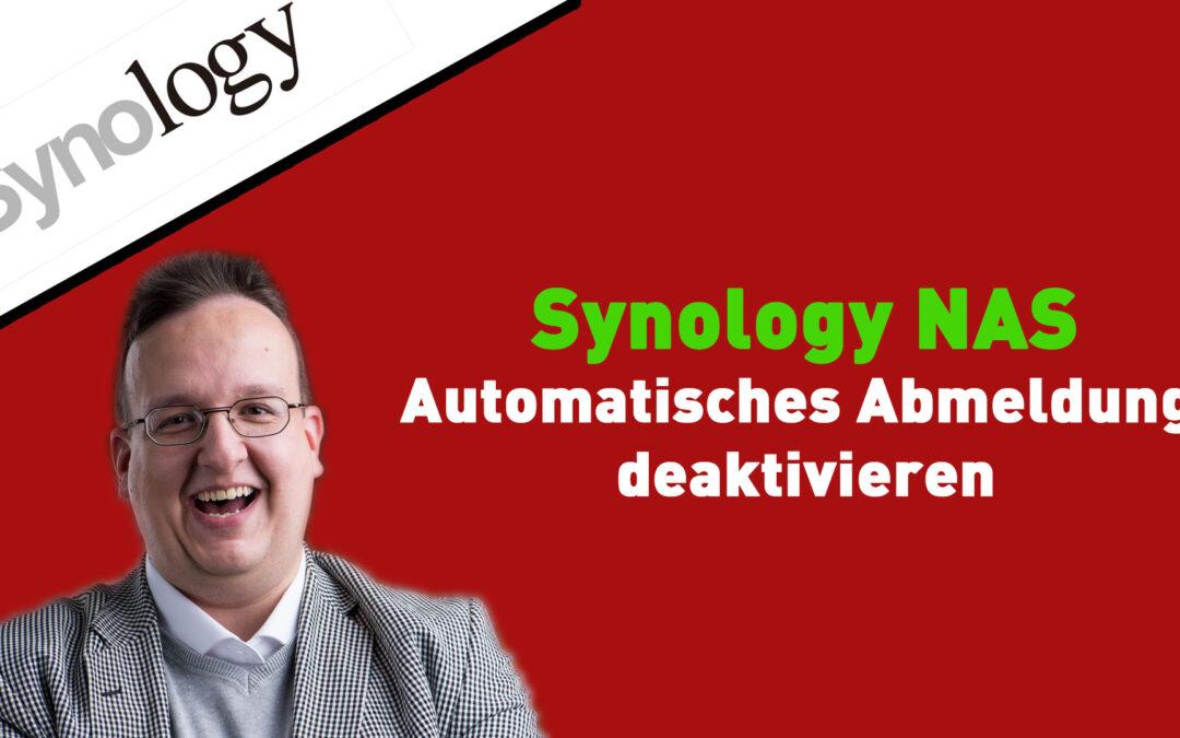 Synology NAS: Automatisches Abmelden deaktivieren