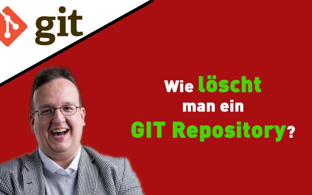 Wie löscht man ein GIT Repository?