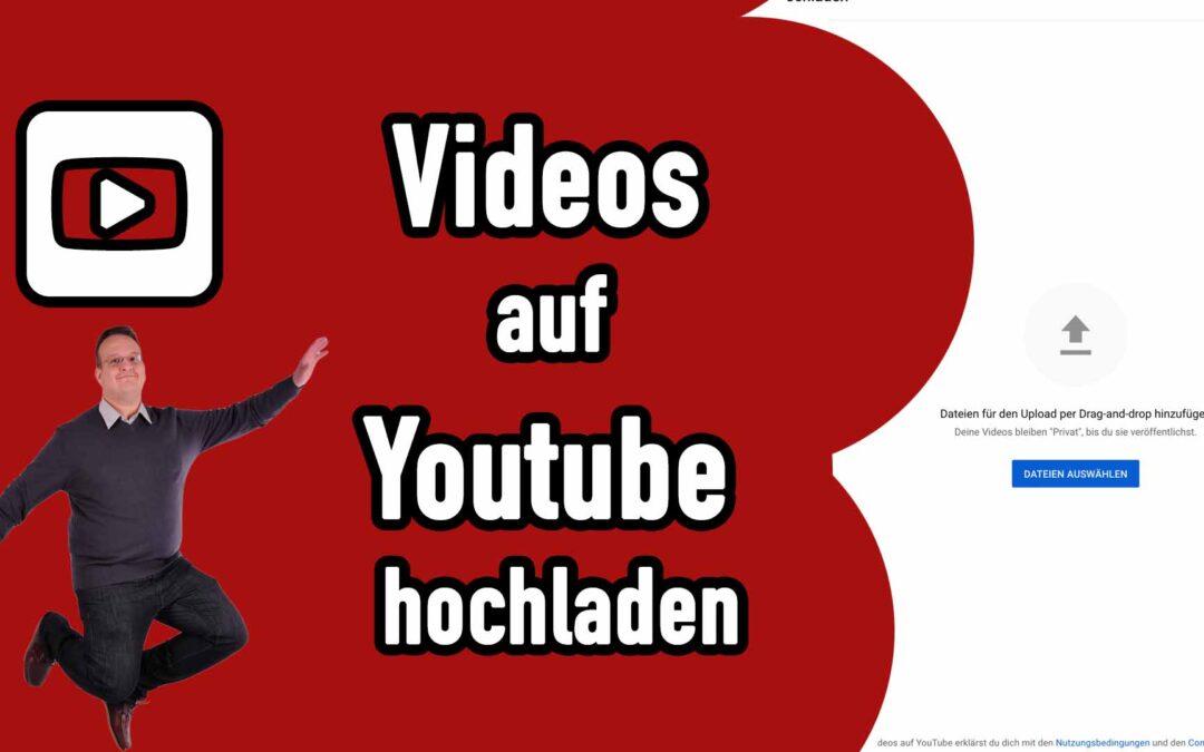 Videos auf Youtube hochladen [Youtube Anleitung]