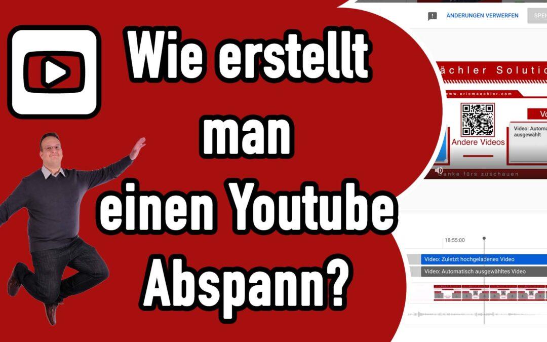 Wie erstellt man einen Youtube Abspann / Endcard?
