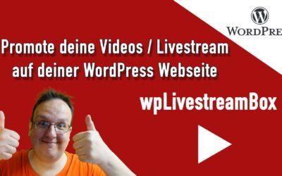 Neues WordPress Plugin: wpLivestreamBox – Promote deine Videos auf deiner Webseite